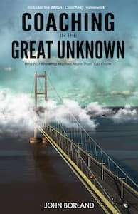 coaching-in-the-great-unknown-by-john-borland-fluent-coaching-300